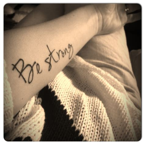 be strong tattoo quot be strong quot script wrist obsessed with ink