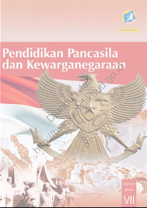 download buku siswa smp mts kelas 7 dan kelas 8 kurikulum 2013 download bse 2013 pendidikan pancasila dan kewarganegaraan