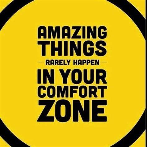 be comfortable be comfortable being uncomfortable quotes pinterest