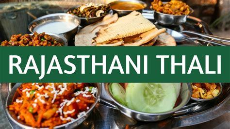 Rajasthani Kitchen by Indian Thali थ ल Indian Food Rajasthani