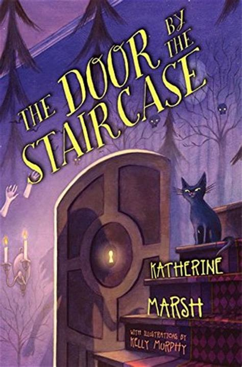 The Door Book by The Door By The Staircase By Katherine Marsh Reviews