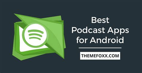 best podcast app for android 10 best podcast apps for android 2018