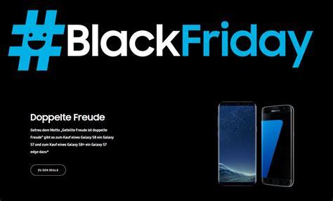 samsung black friday samsung black friday galaxy s8 kaufen galaxy s7 edge gratis dazu und ein s7 beim kauf des