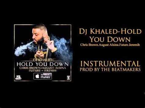 free mp3 download dj khaled hold you down remix dj khaled hold you down instrumental flp download link