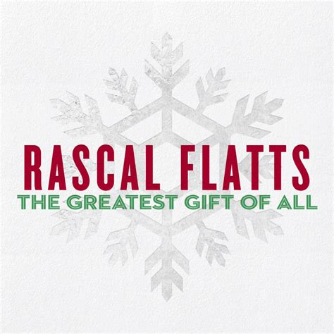 rascal flatts album quot the greatest gift of all quot country