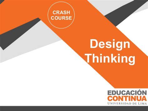 design thinking crash course design thinking workshop