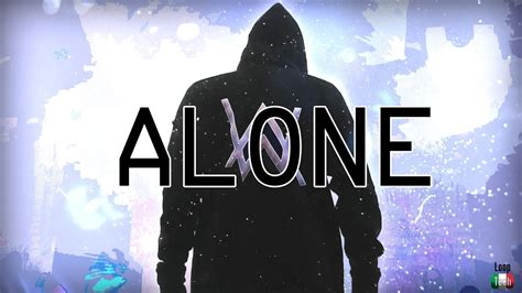 alan walker energy mp3 alan walker alone lyrics youtube