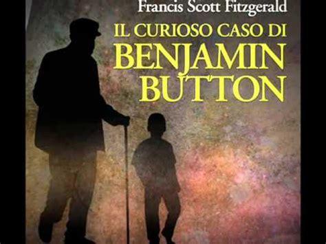 il caso di audiolibro il curioso caso di benjamin button francis s