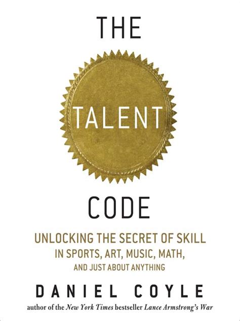 summary the talent code unlocking the secret of skill in sports arts math and just about anything else by daniel coyle the mw summary sports psychology skill acquisition books zephyrus the talent code unlocking the brain s secrets