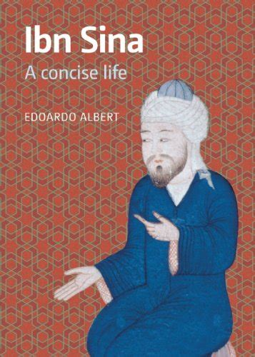 full biography of ibn sina ihrc shop ibn sina a concise life edoardo albert