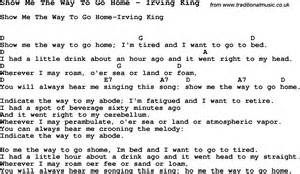 show me the way to go home song show me the way to go home by irving king song lyric