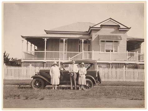 A Vintage Home by Queenslander House And Car Ca 1930