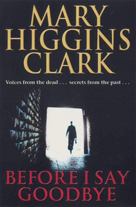 what would say books before i say goodbye by higgins clark reviews