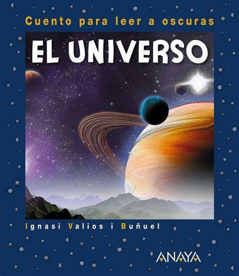 libro un universo de la pequefelicidad 30 libros sobre el espacio para ni 209 os