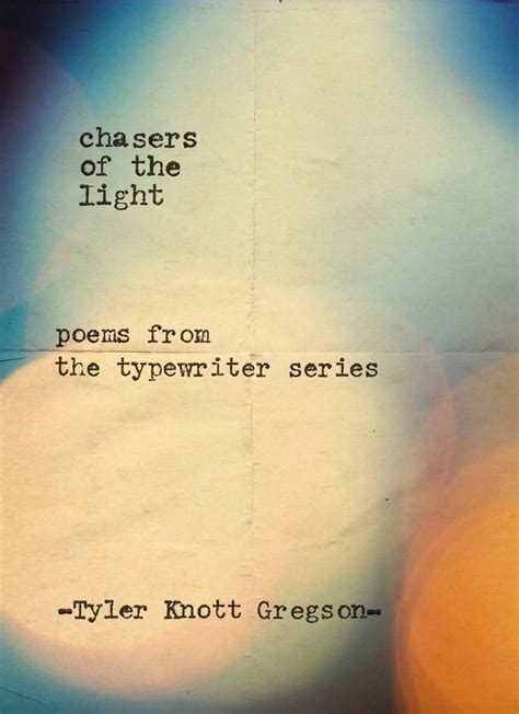 light poems chasers of the light poems from the typewriter series