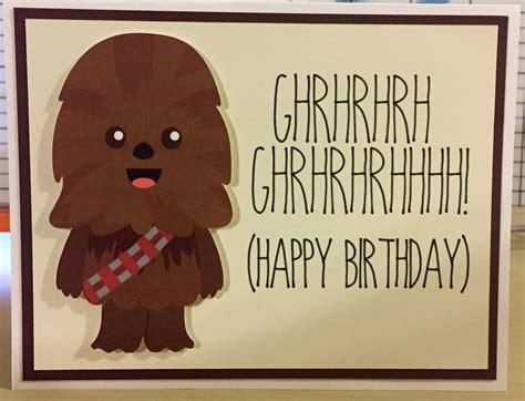 Chewbacca Birthday Card Disney Star Wars Chewbacca Birthday Card By Cherylscrafts368