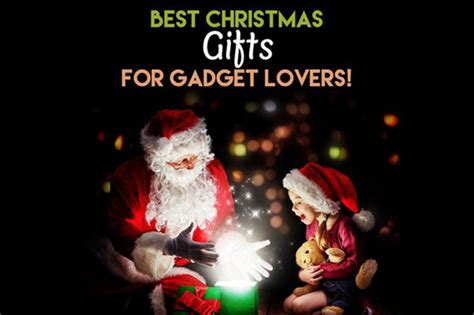 best christmas gift gadgets gadgets news advanced technology gadgets cool gadget gifts