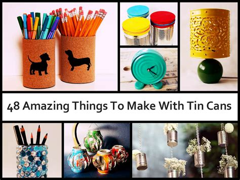 diy crafts with tin cans 48 amazing things to make with tin cans