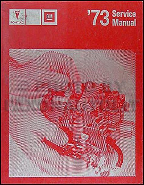 1972 pontiac repair shop manual original all models for 1972 pontiac grand prix wiring diagrams 1973 pontiac repair shop manual original all models