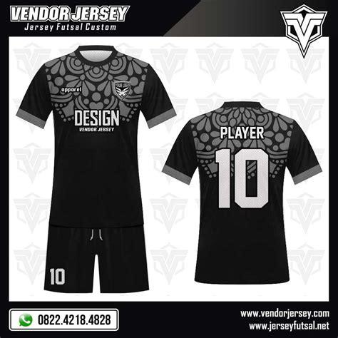 harga desain baju futsal desain baju futsal garnish vendor jersey futsal
