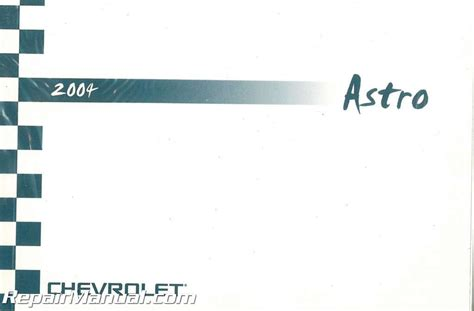 service manual car engine repair manual 2004 chevrolet astro electronic toll collection