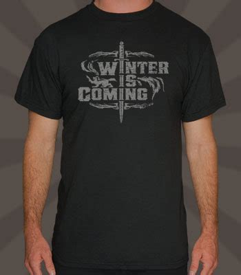 Tshirt Winter Is Coming I winter is coming of thrones t shirt on storenvy