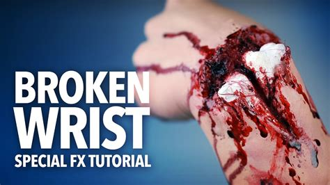 tutorial fracture fx broken wrist exposed bone fx makeup tutorial youtube