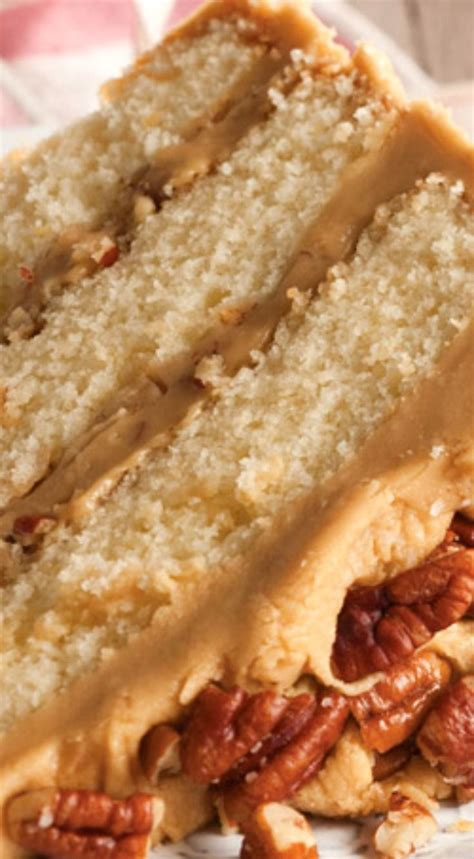 buttered pecan caramel cake recipe pecans cakes and