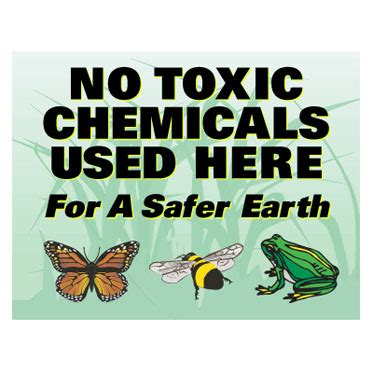 """no toxic chemicals used here"" lawn sign (8.5x11"