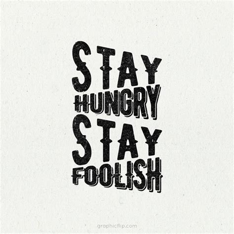 Steve Quote Poster Stay Hungry Stay Foolish Hiasan Dinding stay hungry stay foolish inspirational quote poster graphicflip