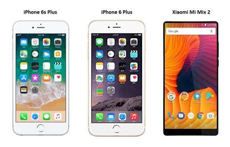 apple iphone 6s plus vs xiaomi mi mix 2 vs apple iphone 6 plus price in india specifications