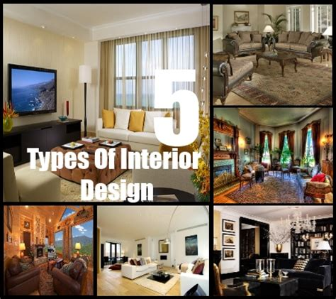 types of home decor styles 5 types of interior design styles decorating styles for