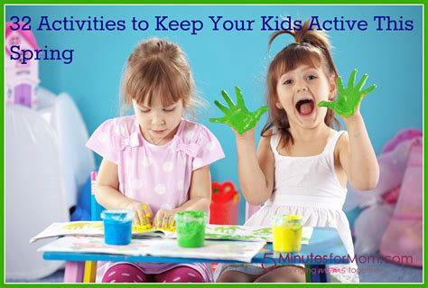 7 To Keep Your Children Active by 32 Activities To Keep Your Active This 5