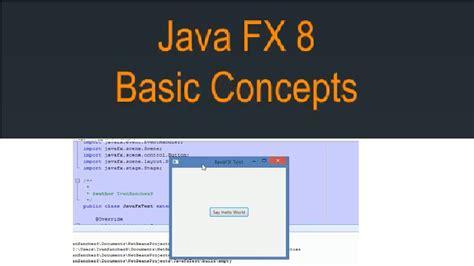 Javafx 8 Tutorial | javafx 8 tutorial basic concepts 1 youtube