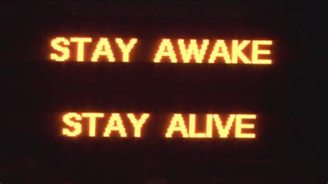 quot stay awake stay alive quot road signs warn drivers youtube
