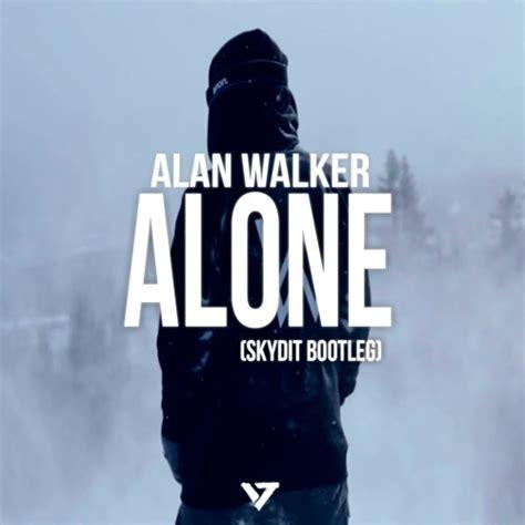 alan walker lirik lagu lirik lagu alan walker terbaru alone yang bisa bikin