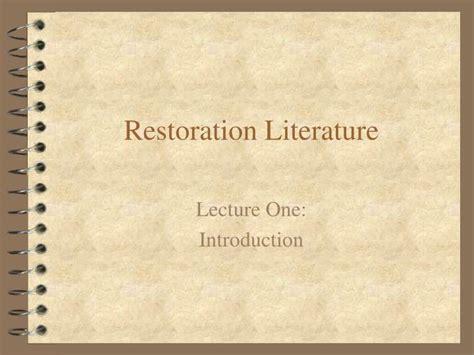 themes in restoration literature ppt restoration literature powerpoint presentation id
