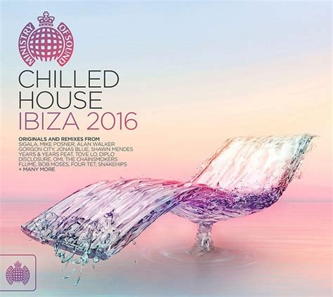 house of sound ministry of sound chilled 2016 video search engine at search com