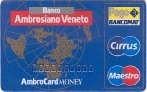 Banco Ambrosiano Veneto by Bank Card Cirrus Maestro Card Banco Ambrosiano Veneto