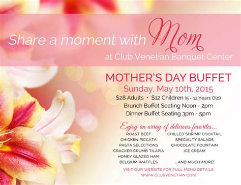 s day 2015 may 10 2015 mother s day buffet club venetian