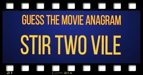 film quiz anagrams guess the movie anagram do you remember