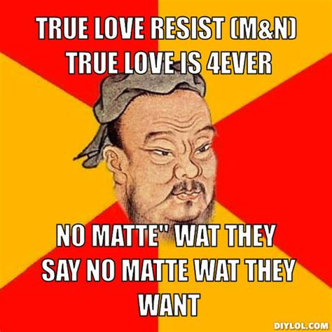 Meme Generator Love - confucius quotes on laughter quotesgram