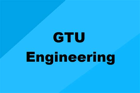engineering courses  gtu list   admission