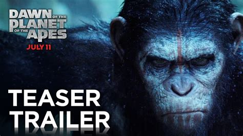 awn of the planet of the apes dawn of the planet of the apes official teaser trailer