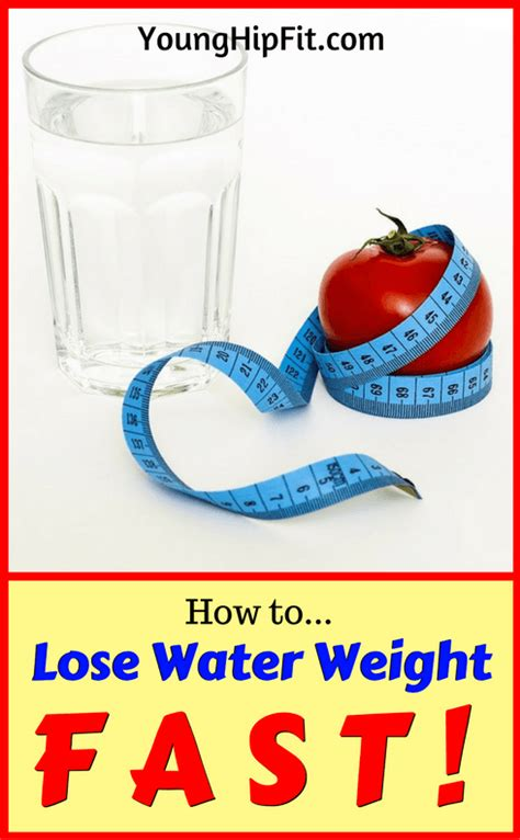 how to lose water weight fast hip fit