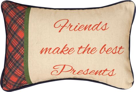 The Pillow Friend friends make the best presents word pillow pillows