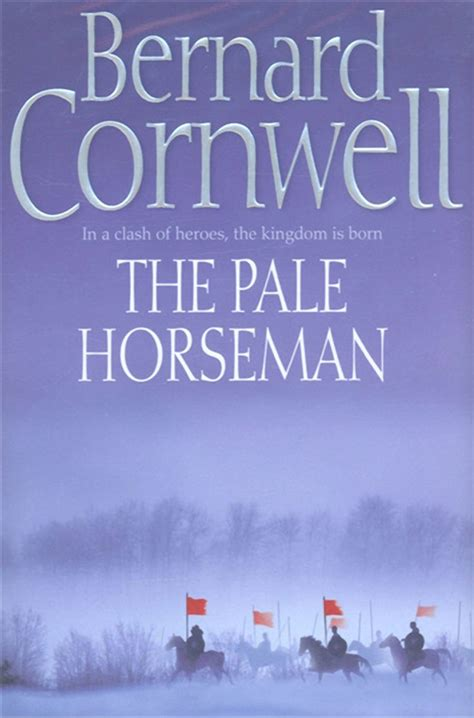000714993x the pale horseman bernard cornwell 25 unique the pale horseman ideas on pinterest grim