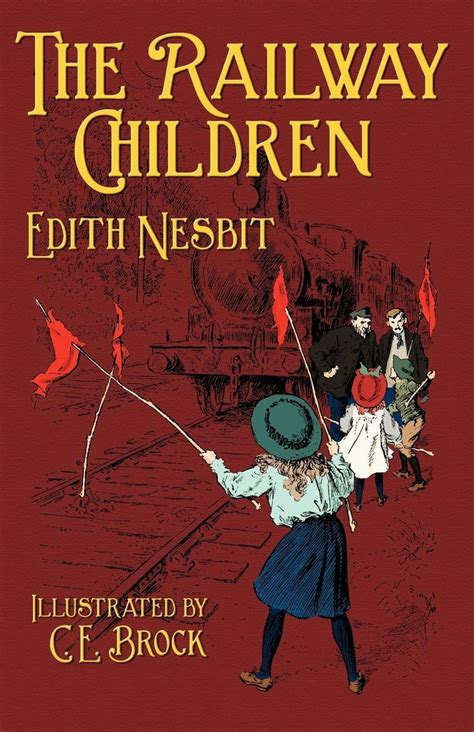the railway children illustrated 1474915981 the railway children by e nesbit illustrated by ce brock don t judge a book by it s movie