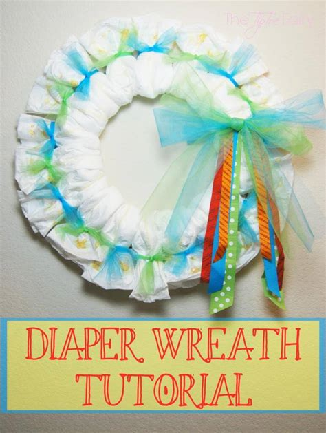 Baby Shower Wreath Tutorial by Baby Diapers Wreath Tutorial The Tiptoe