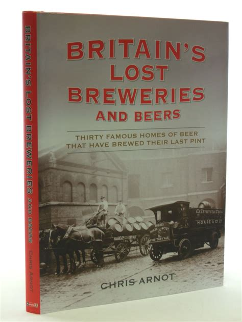 burton s lost breweries from photographs books a sip through time a collection of brewing recipes